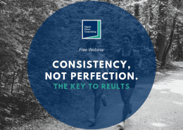 consistency not perfection business coaching
